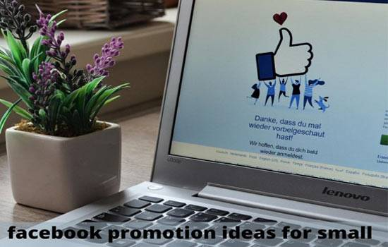 Facebook Promotion Ideas for Successful Small Business